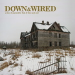 Down & Wired