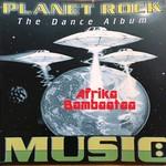 Planet Rock (The Dance Album)