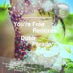 You're Free Remixes