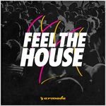 Feel The House
