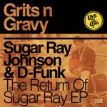 SUGAR RAY JOHNSON & D-FUNK - The Return Of Sugar Ray (Front Cover)