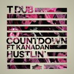 Countdown/Hustlin'