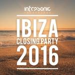 Infrasonic Ibiza Closing Party 2016