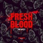 Fresh Blood Vol 2
