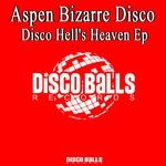 Disco Hell's Heaven EP