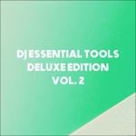 DJ Essential Tools Deluxe Edition Vol 2