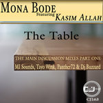 The Table Part One (The Main Discussion Mixes)