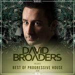 David Broaders Pres. Best Of Progressive House 2016, Vol  05