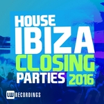 Ibiza Closing Parties 2016 (House)