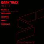 Dark Trax Vol 3