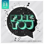 Funk You Volume Otto