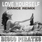 Love Yourself (Dance Remix)