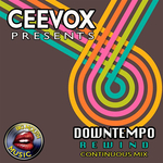 Ceevox Presents/Downtempo Rewind