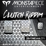 Clutch Riddim (Crop Over Soca 2016)
