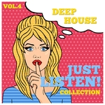 Just Listen! Collection Vol 4 - Finest Selection Of Deep House