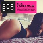 Club Culture Vol 06