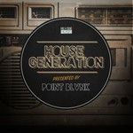 House Generation Presented By Point Blvnk