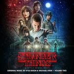 Stranger Things, Vol  2 (A Netflix Original Series Soundtrack)