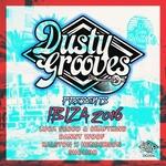 Dusty Grooves Presents Ibiza 2016