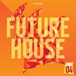 Future House 2016-04 - Armada Music