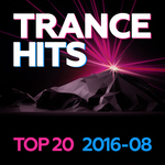 Trance Hits Top 20 - 2016-08
