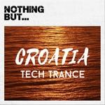 Nothing But... Croatia Tech Trance