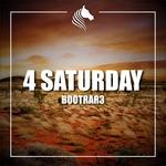 4 Saturday