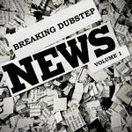Breaking Dubstep News Vol 1