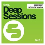 Sirup Deep Sessions 2016 01