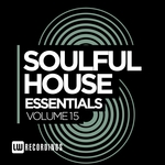 Soulful House Essentials Vol 15