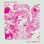 Lazy Trance EP