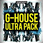G-House Ultra Pack (Sample Pack WAV/APPLE/LIVE/REASON)