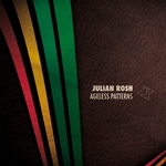 JUIAN ROSH - Ageless Patterns (Front Cover)