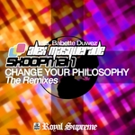 Change Your Philosophy (The Remixes)