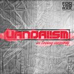 VANDAL!SM - In Loving Memory (Back Cover)