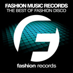 The Best Of Fashion Disco 2016