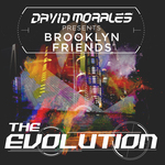 The Evolution (Presented By David Morales)