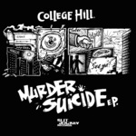 COLLEGE HILL - Murder Suicide EP (Front Cover)