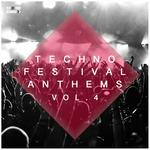 Techno Festival Anthems Vol 4