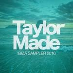 Taylor Made Recordings Ibiza 2016 Sampler