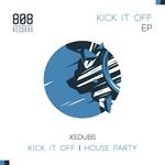 Kick It Off EP