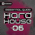 Essential Guide: Hard House Vol 6