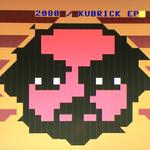 Kubrick EP