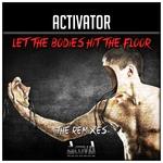 Let The Bodies Hit The Floor/Bodies (The Remixes)