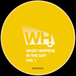 What Happens In The Day Vol 1
