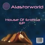 House Of Erotica EP