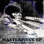 Masterpiece EP - A Whitfield/Strong Tribute