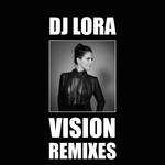 Vision (Remixes)