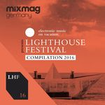 Mixmag Germany Presents Lighthouse Festival 2016