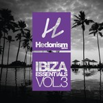 Hedonism Ibiza Essentials Vol 3